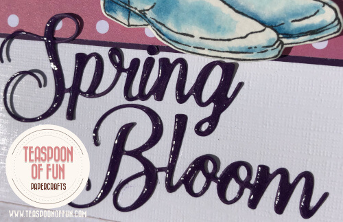 Spring Bloom using Blooming Boots with Deb Valder