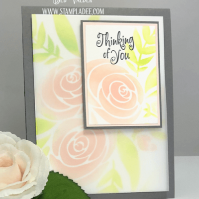 Soft Stenciled Vellum Roses with Deb Valder
