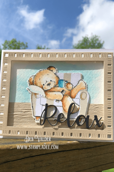 Relax It's Friday. This adorable stamp/die combo will help you do just that!
