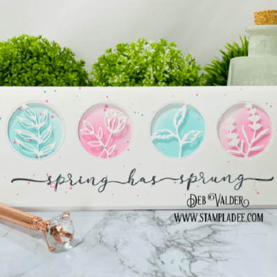 Spring Has Sprung with Deb Valder