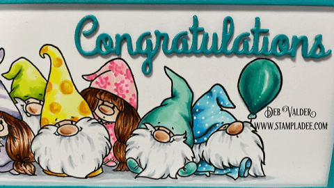 Congratulations Gnome Party used for a Retirement card. All products can be found in our Teaspoon of Fun Shoppe at www.TeaspoonOfFun.com/SHOP
