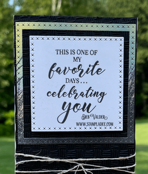 Favorite Days Celebrating You. All products can be found in our Teaspoon of Fun Shop at www.TeaspoonOfFun.com/SHOP